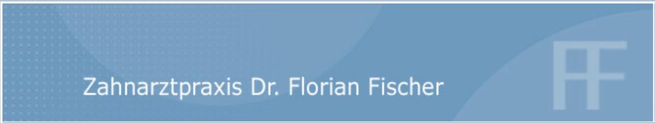 Zahnarztpraxis Dr. Florian Fischer